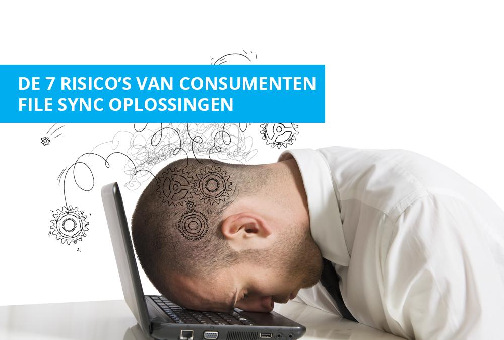 De 7 risico's van consumenten file sync oplossingen